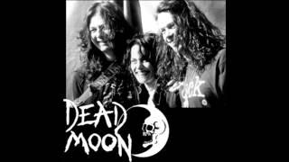 Watch Dead Moon The Way It Is video