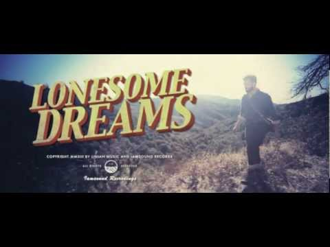 Lord Huron - Lonesome Dreams (Official)