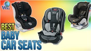 10 Best Baby Car Seats 2018