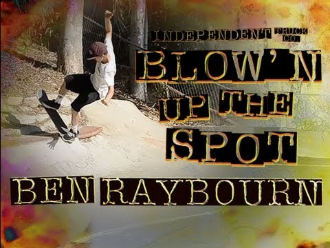 Blow'n Up the Spot with Ben Raybourn