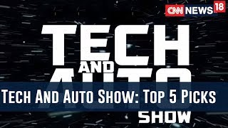The Top 5 Tech And Auto Picks Of 2018 In All The Categories | Tech And Auto Show