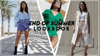 END OF SUMMER LOOKBOOK