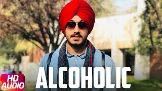 Alcoholic | Audio Song | Harry Aujla | Jus Ji | Khiladi | Latest Punjabi Song 2018 | Speed Records
