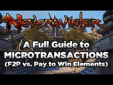 Neverwinter: MicroTransaction System Full Explanation (F2P vs. Pay to Win Elements)