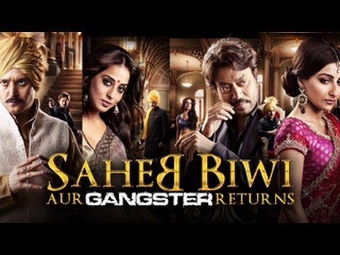 Saheb Biwi Aur Gangster Returns | OFFICIAL trailer 2013 | FULL...