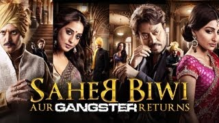 Saheb Biwi Aur Gangster - Saheb Biwi Aur Gangster Returns | OFFICIAL trailer 2013 | FULL HD