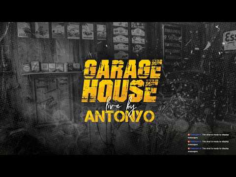 Antonyo Garage Live - 2019.09.04