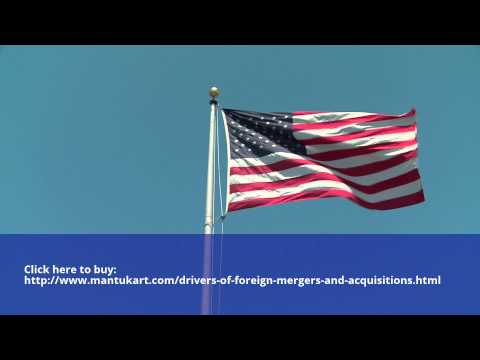 Drivers of Foreign Mergers & Acquisitions