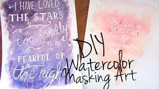 Watercolor Masking Art ♥ DIY Décor