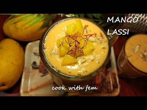 Healthy Mango Lassi - Ramzaan Special Drink || हेल्थी मैंगो लस्सी || Kid's Favourite - Cook With Fem