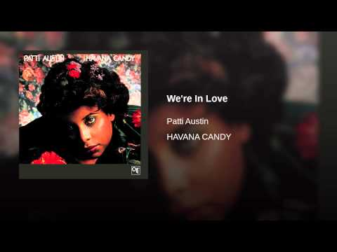 Patti Austin - We're In Love