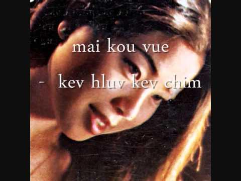 Mai Kou Vue - Kev Hlub Kev Chim