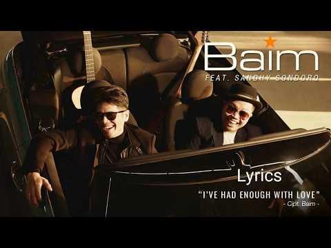 Download  Baim - I've Had Enough With Love feat. Sandhy Sondoro s Gratis, download lagu terbaru