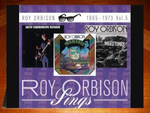 Roy Orbison - Try To Remember