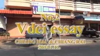 video essay chiangmai & chiangrai No,2 World travel video チェンマイ&チェンライ