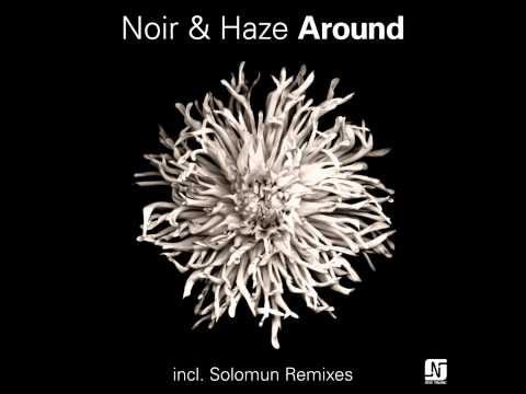 Noir & Haze - Around