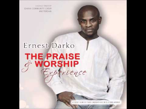 Ernest Darko - African Praise Medley