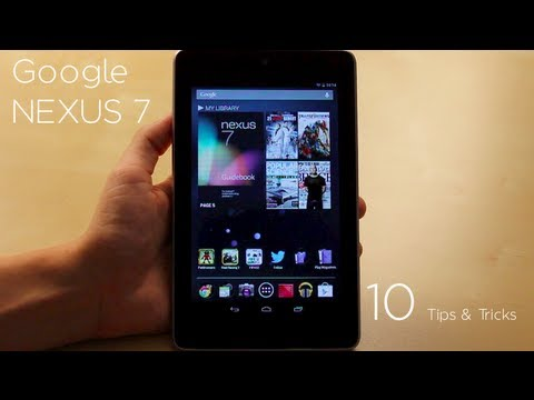 Google Nexus 7: 10 Tips and Tricks