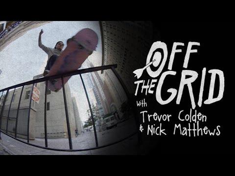 Trevor Colden & Nick Matthews - Off The Grid