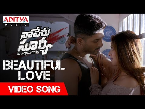 Beautiful Love Video Song | Naa Peru Surya Naa Illu India Video Songs | Allu Arjun, Anu Emannuel