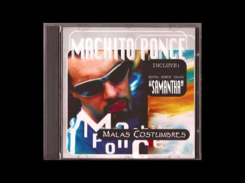 Machito Ponce- Samantha- Versión Original!