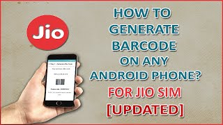 How to Generate Bar code On Any Android Phone For Reliance Jio Sim After 5th Sept (Updated)