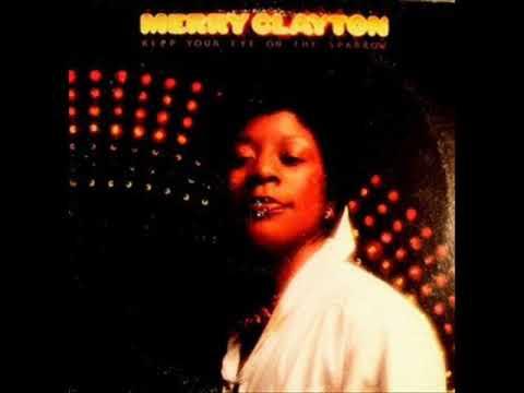 Merry Clayton - Keep your eye on the sparrow