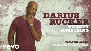 Darius Rucker Twenty Something