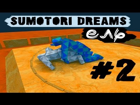 Евтиэль | Sumotori Dreams #2