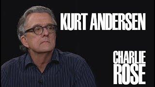 Kurt Andersen   Charlie Rose