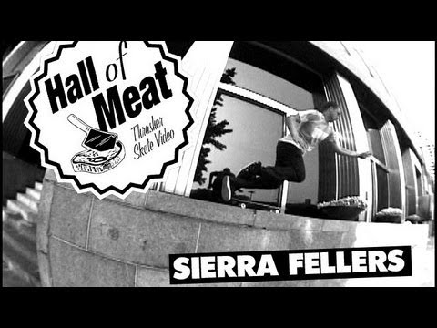 Hall Of Meat: Sierra Fellers