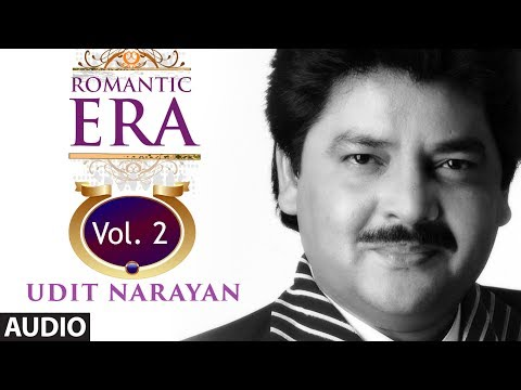 Romantic Era With Udit Narayan | Bollywood Romantic Songs |...