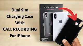 Dual Sim Charging Case for iPhone with call recording | Krimston Two