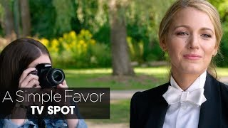 """A Simple Favor (2018 Movie) Official TV Spot """"Picture"""" – Anna Kendrick, Blake Lively, Henry Golding"""