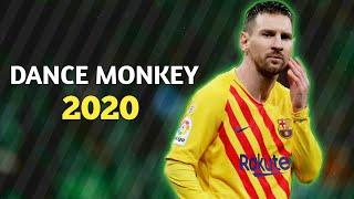 Lionel Messi - Dance Monkey | Skills and Goals 2019/20 | HD