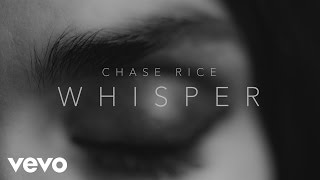 Chase Rice Whisper Audio