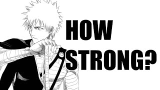 How Strong WAS Soul Society Ichigo?