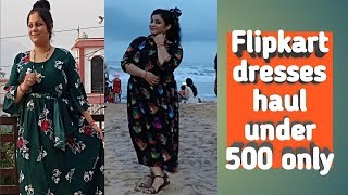 flipkart maxi dress haul under 500 rs only+ my honest review+try on haul