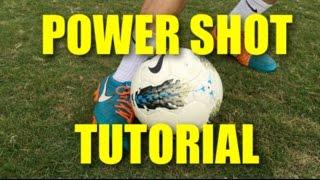 Power Shot Technique | Tutorial