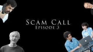 Scam Call: Episode III - Revenge of the Scam