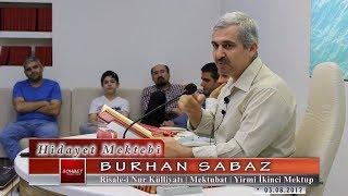 Burhan Sabaz - Mektubat - Yirmi İkinci Mektup ( Uhuvvet Risalesi )
