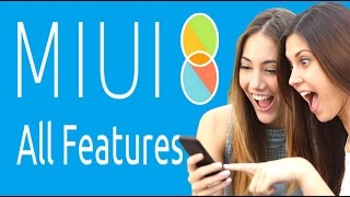 Top 14 Features of miui 8 Deep After Release {in hindi}