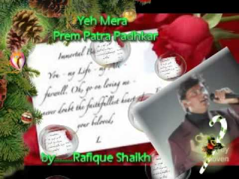 Yeh Mera Prem Patra Padhkar...By..Rafique Shaikh