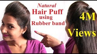 Download Natural Way to make Hair Puff Style with Rubber Band at Home 3Gp Mp4