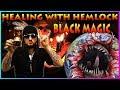 Healing With Hemlock - Black Magic
