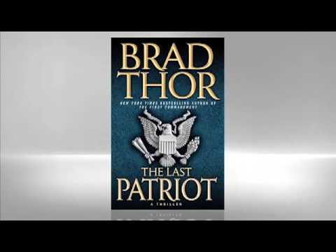 Brad Thor: The Last Patriot