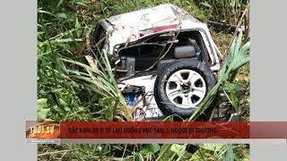 Bắc Kạn: Xe ô tô lao xuống vực sâu, 5 người bị thương