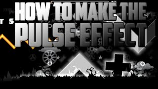 How To Make The Pulse Or Glow Effect! Geometry Dash 2.0