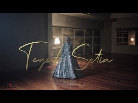 Download Muna Shahirah - Teguh Setia ( Official Music Video ) Mp4 baru