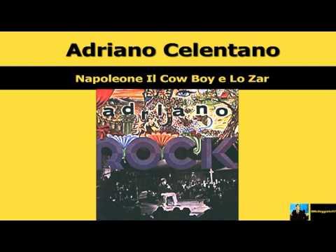 Adriano Celentano - Napoleone, Il Cowboy E Lo Zar
